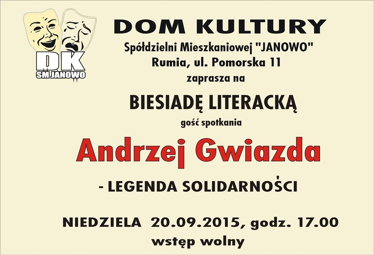 Andrzej Gwiazda - biesiada literacka=